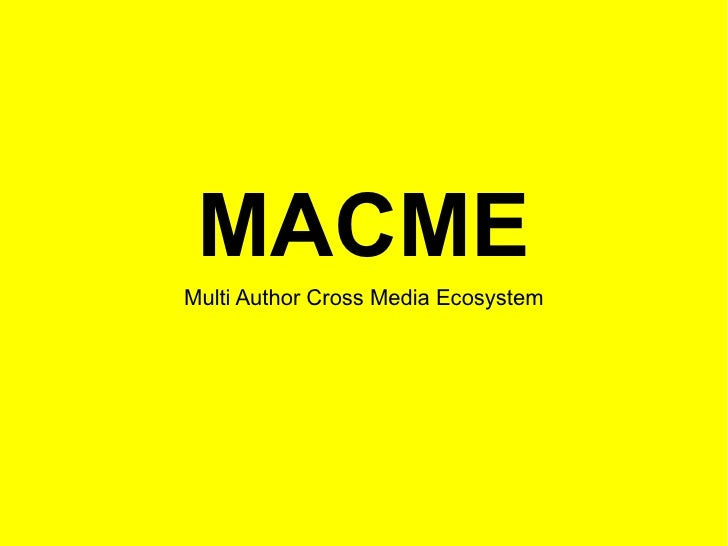 MACME Multi Author Cross Media Ecosystem