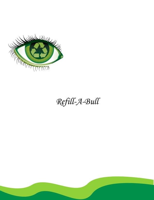Refill-A-Bull