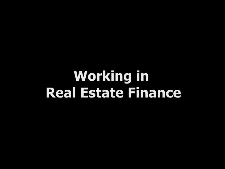 Working in  Real Estate Finance