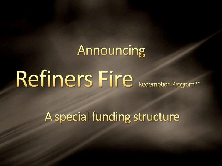 Refiners fire presentation