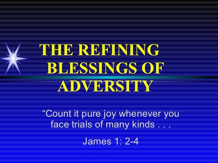 Refining Blessings Of Adversity