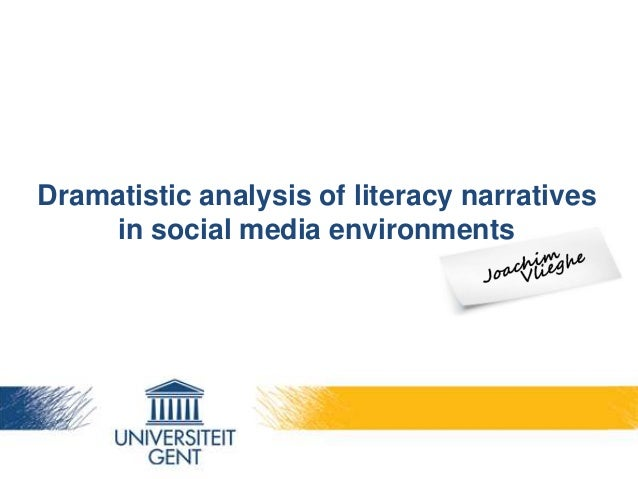 Dramatistic analysis of literacy narrativesin social media environments
