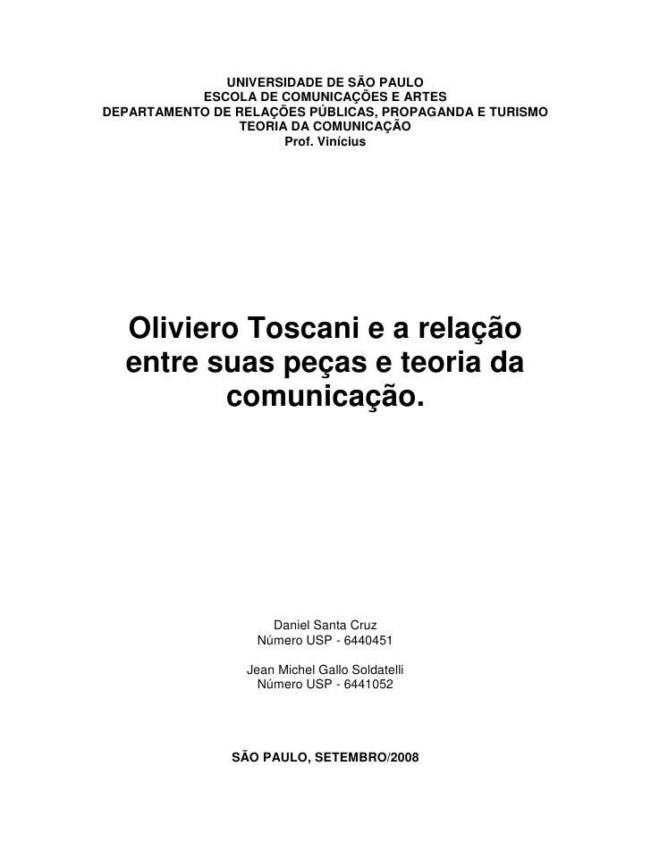 Oliviero Toscani e a relação entre suas peças e teoria da comunicação.