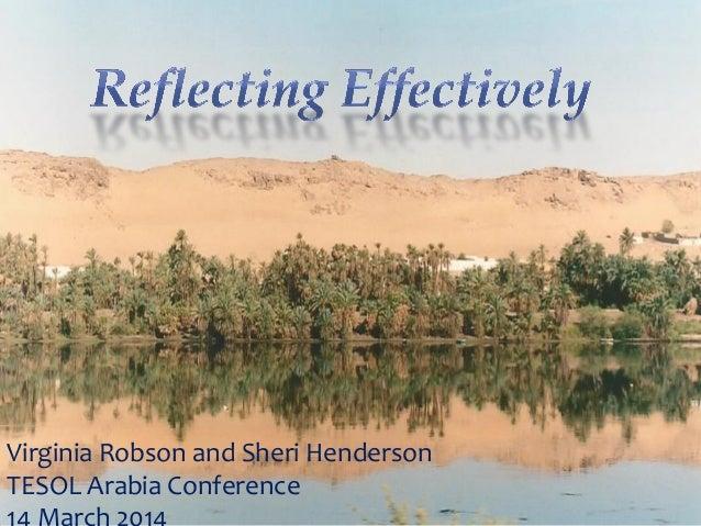 Reflecting Effectively - TESOL Arabia - March 2014 in Dubai, UAE