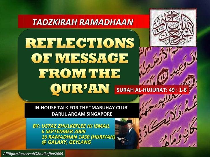 Reflectioins Qur'An(49)Hujurat[1 8]Slideshare