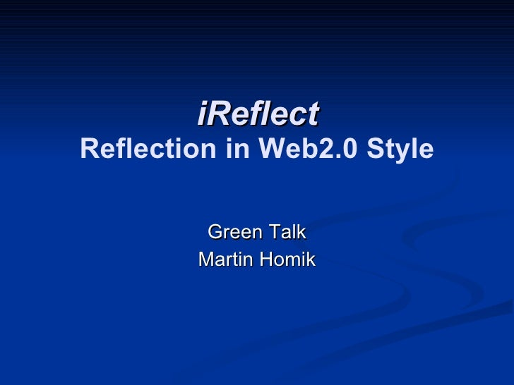 Reflection In Web2.0 Style