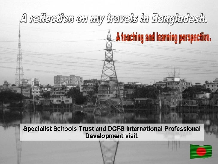 Reflection on Bangladesh