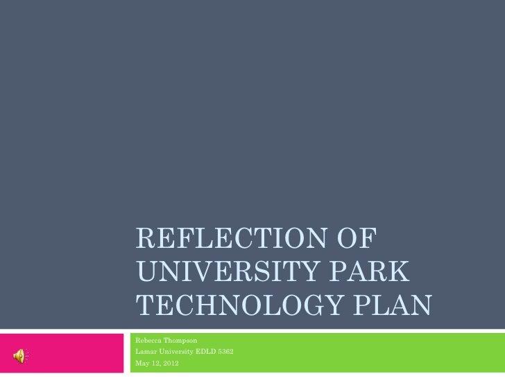 Reflection of university park technology plan