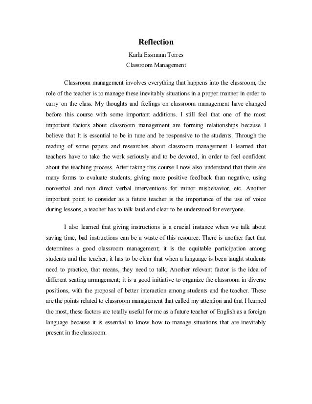 reflection essay about a class Reflection essay my reflection i believe my composition class has helped me significantly in many different aspects the assignment that intrigued me the most.