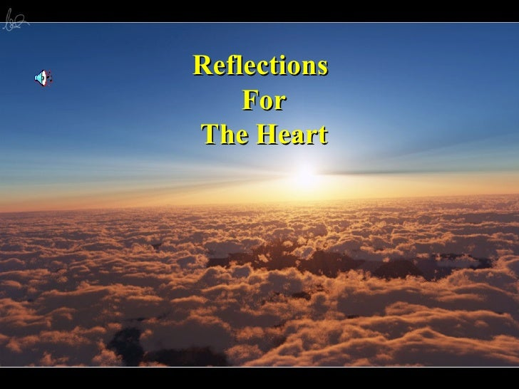 Reflections  For The Heart