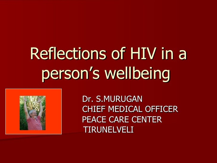Reflections Of Hiv In A Person'S Wellbeing