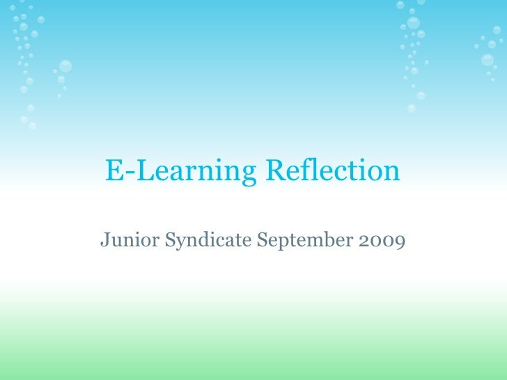 E-Learning Reflection  Junior Syndicate September 2009