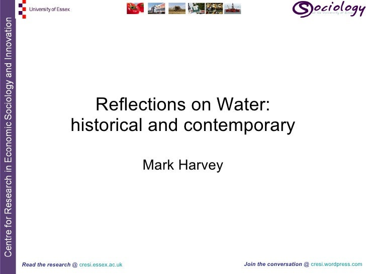 Reflections on Water: historical and contemporary Mark Harvey