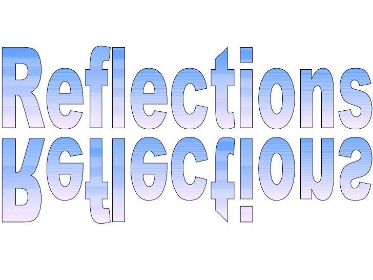 Reflections presentation