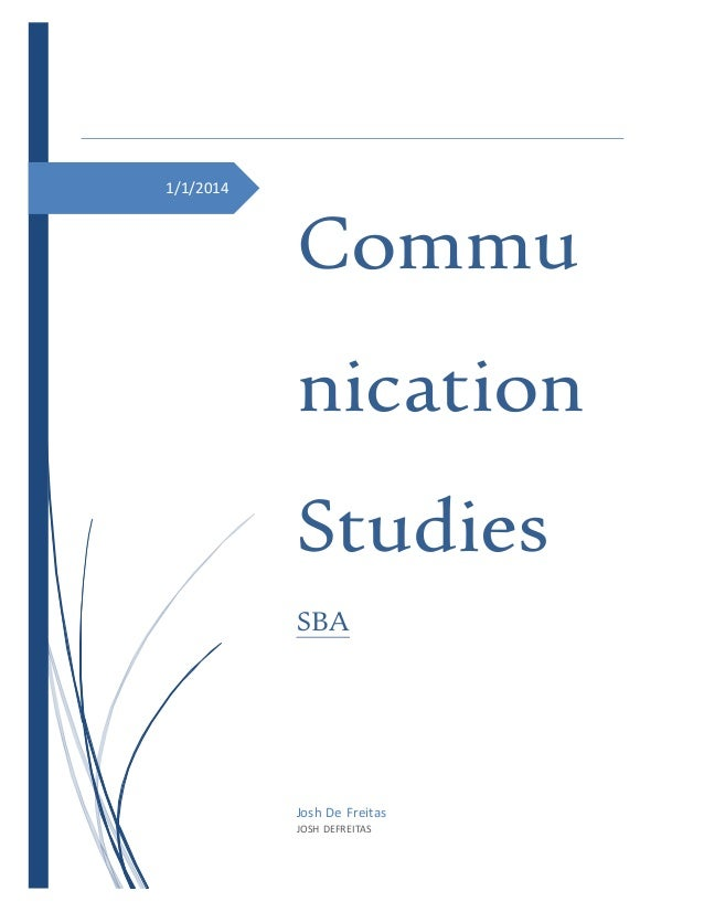 communication studies sba journal Abstract: narratives from four canadian communication scholars describe the development of communication studies and journalism in canada the teaching of communication as rhetoric (the science of persuasion) continued in this century through the work of i a richards, marshall mcluhan, richard weaver,.