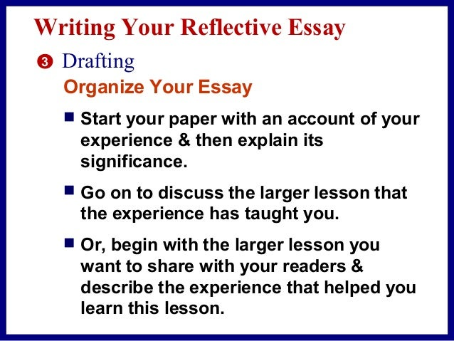 academic writing reflective essay Reflective writing is evidence of reflective thinking in an academic context, reflective thinking usually involves: 1 looking back at something.