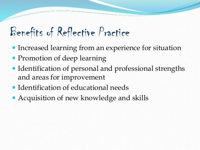 the value of reflective practice and In the context of delivering child care and family support service provision in the republic of ireland the concept of reflective practice enjoys almost.