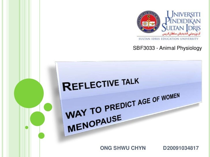 Reflective Talk- Ways to Predict Age of Women Menopause
