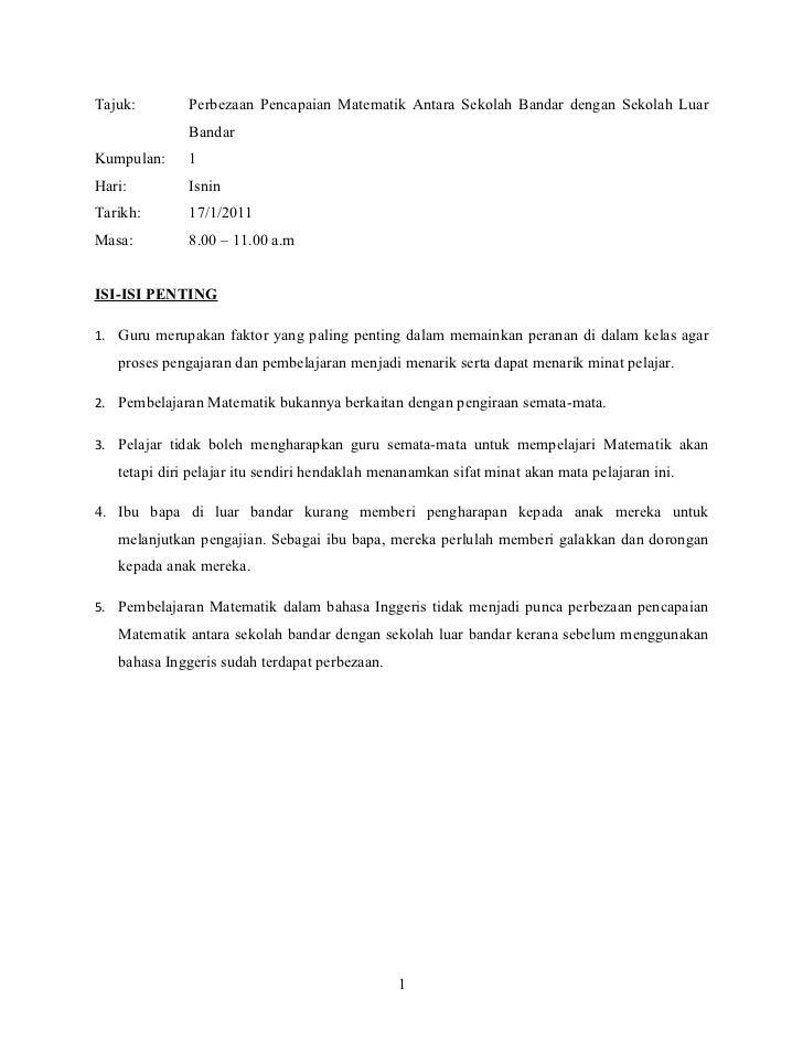 Tajuk:        Perbezaan Pencapaian Matematik Antara Sekolah Bandar dengan Sekolah Luar              BandarKumpulan:     1H...