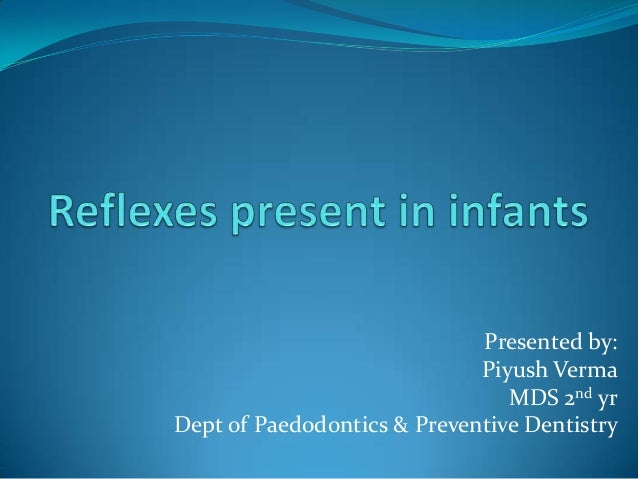 Reflexes present in infants