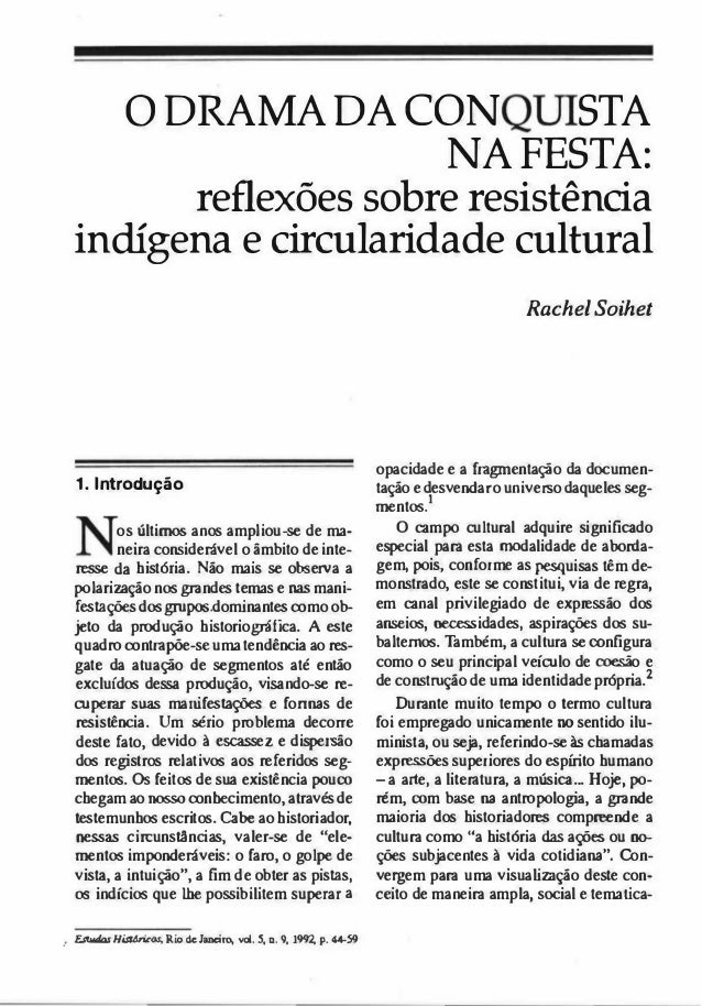 o DRAMA DA CON STA NA FESTA: reflexões sobre resistência indígena e circularidade cultural 1. Introdução os últimos anos a...