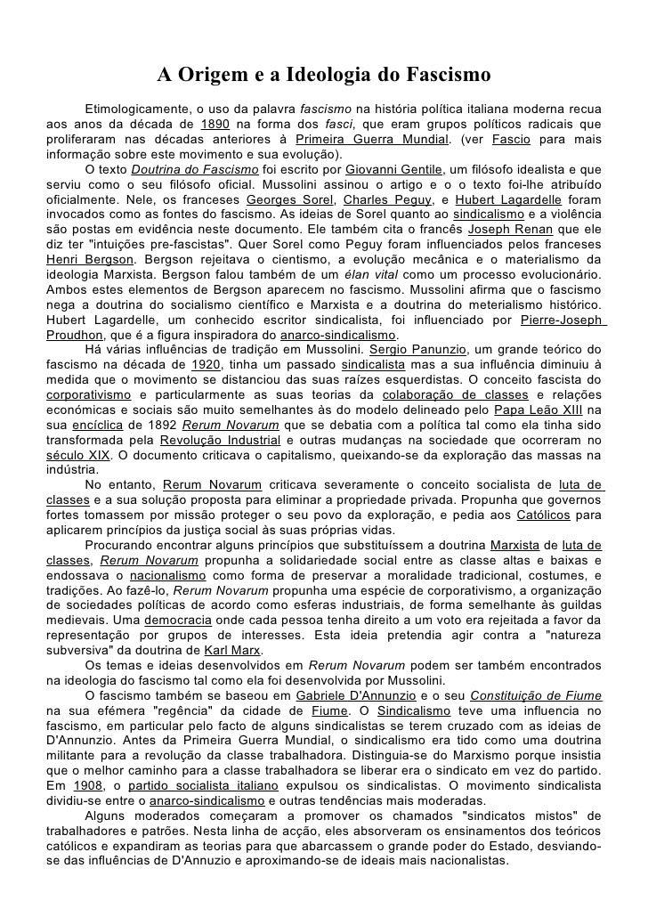 A Origem e a Ideologia do Fascismo         Etimologicamente, o uso da palavra fascismo na história política italiana moder...