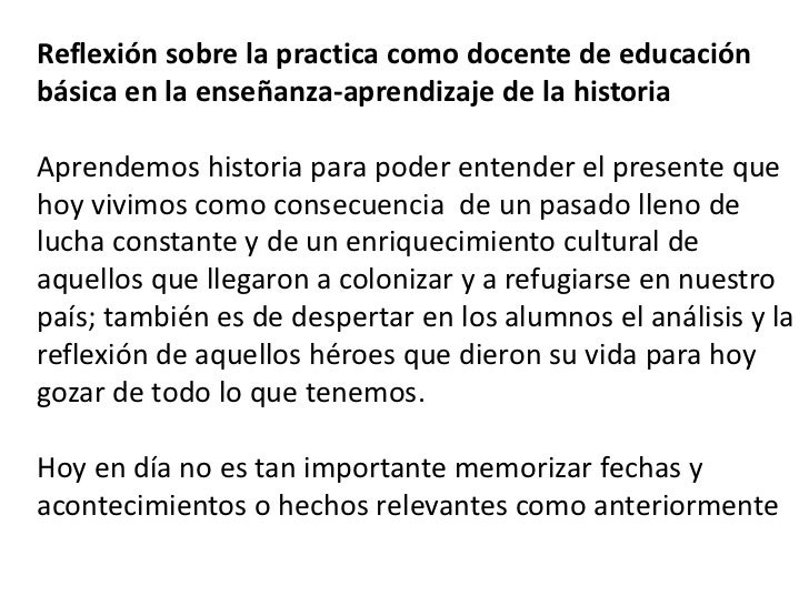 Reflexión sobre la practica como docente de educación básica en la enseñanza-aprendizaje de la historia<br />Aprendemos hi...