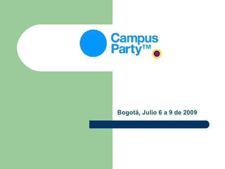 Bogotá, Julio 6 a 9 de 2009