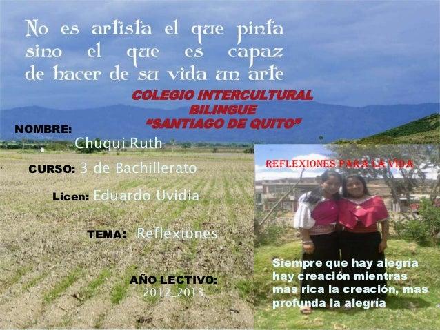 "COLEGIO INTERCULTURAL                          BILINGUENOMBRE:             ""SANTIAGO DE QUITO""          Chuqui Ruth CURSO:..."