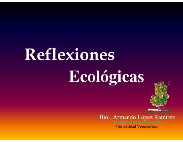 REFLEXIONES ECOLOGICAS: mitos y realidades