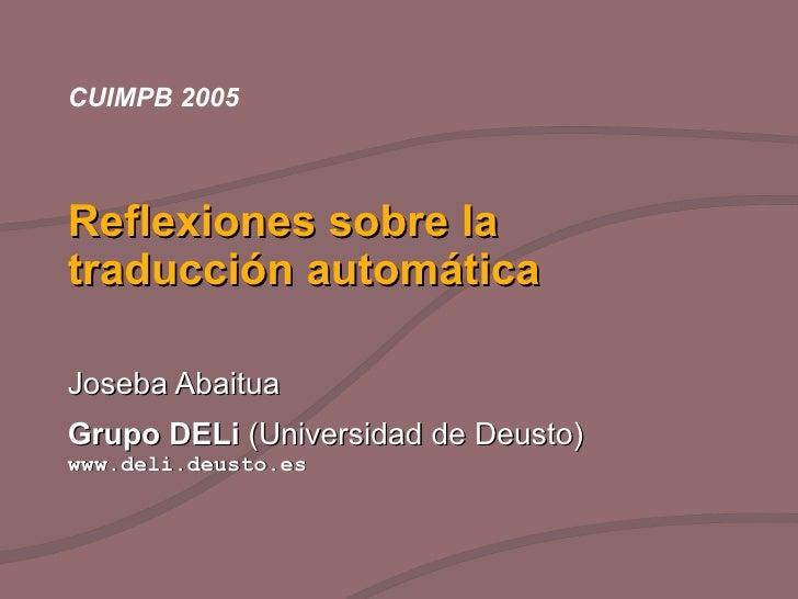Reflexiones sobre la traducción automática (2005)