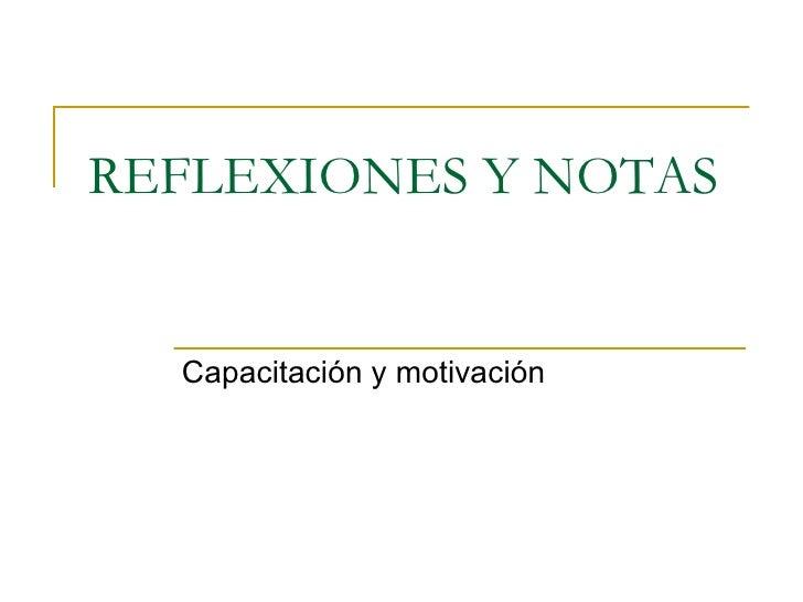 Reflexiones Y Notas Capacitacion Y Motivacion