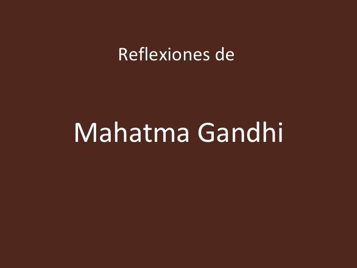 Reflexiones deMahatma Gandhi