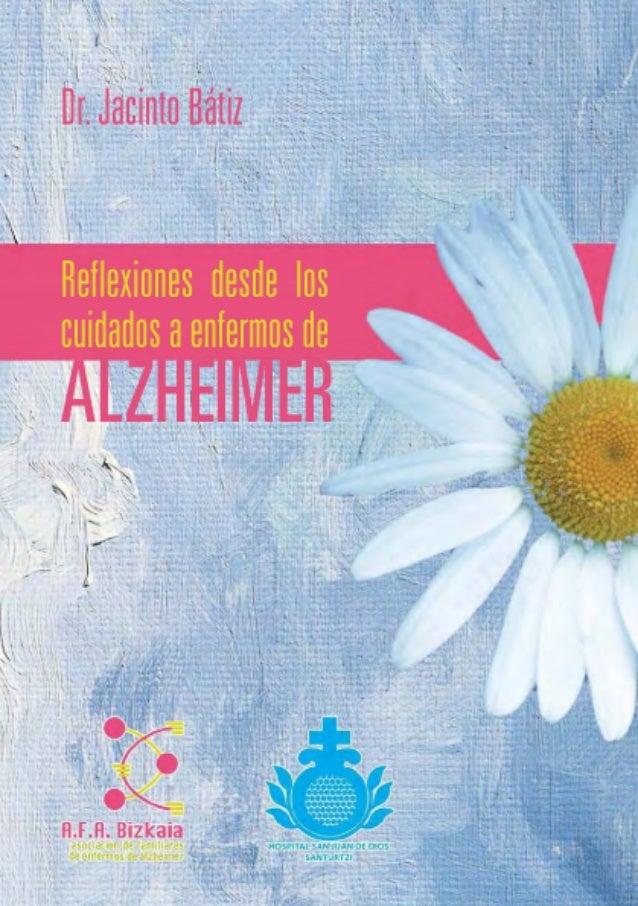 Reflexiones desde los cuidados a enfermos de alzheimer