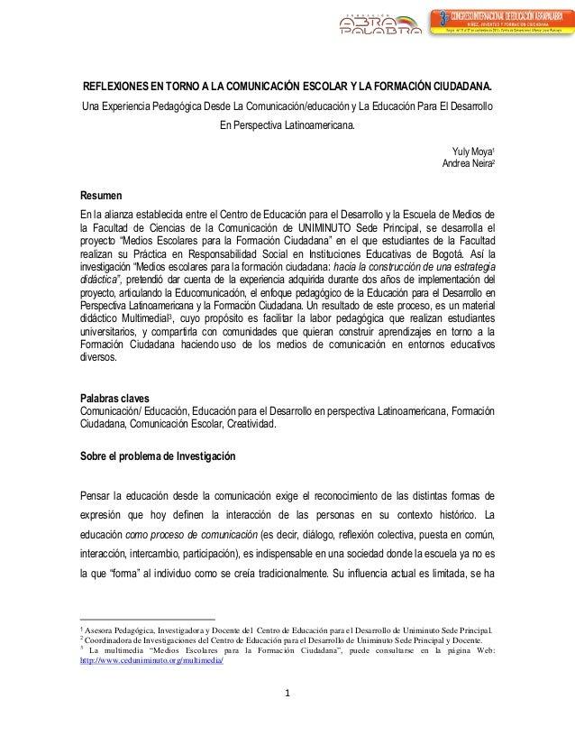 1  REFLEXIONES EN TORNO A LA COMUNICACIÓN ESCOLAR Y LA FORMACIÓN CIUDADANA.  Una Experiencia Pedagógica Desde La Comunicac...
