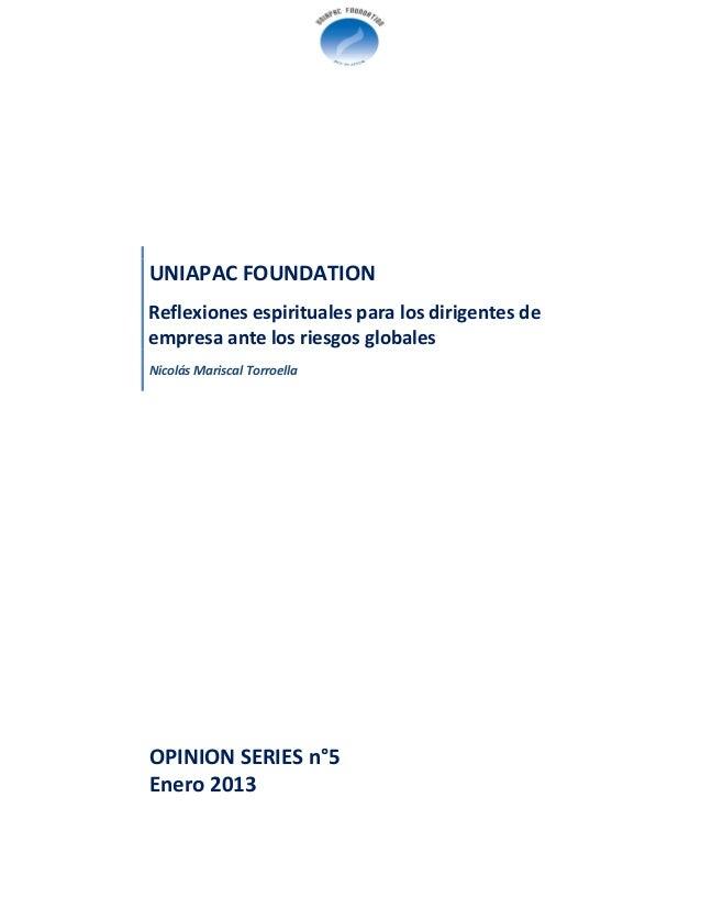 UNIAPAC FOUNDATIONReflexiones espirituales para los dirigentes deempresa ante los riesgos globalesNicolás Mariscal Torroel...