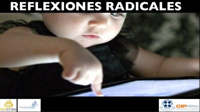 REFLEXIONES RADICALES