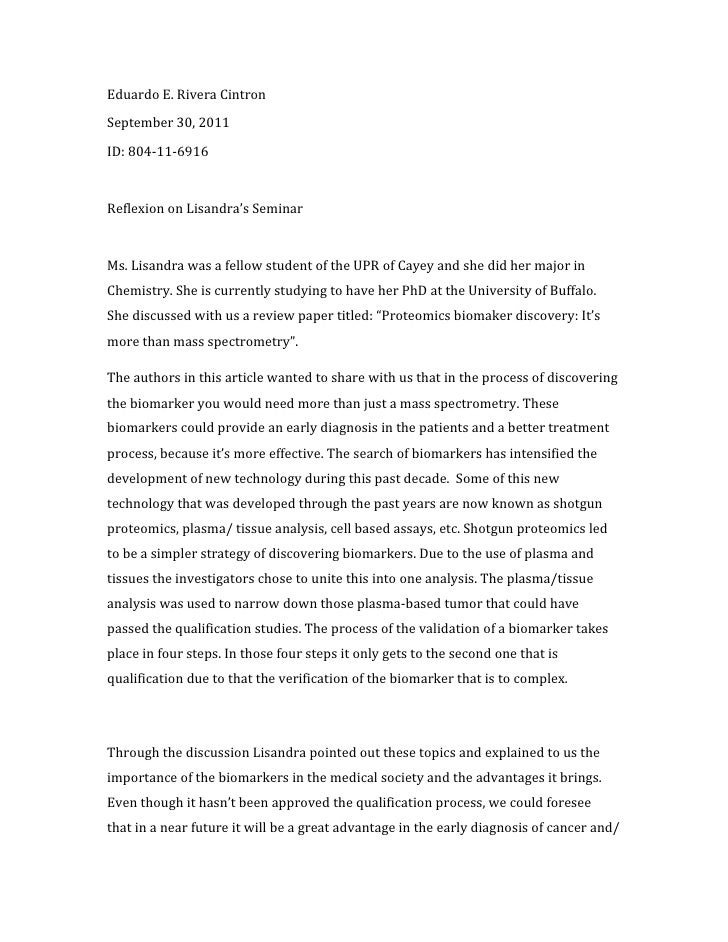 Eduardo E. Rivera CintronSeptember 30, 2011ID: 804-11-6916Reflexion on Lisandra's SeminarMs. Lisandra was a fellow student...