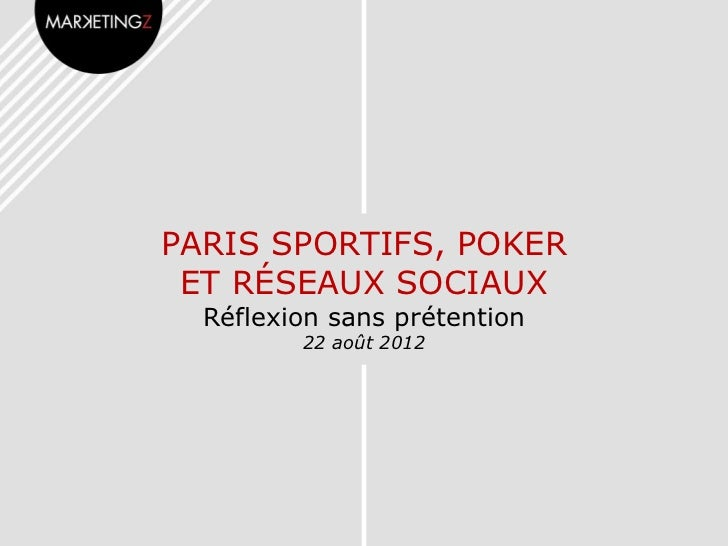 Paris sportifs, Poker et réseaux sociaux
