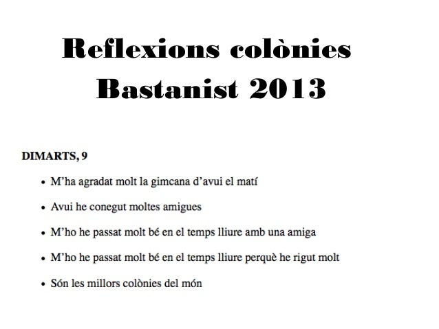 Reflexions colònies Bastanist 2013