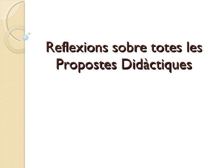Reflexions propostes didàctiques