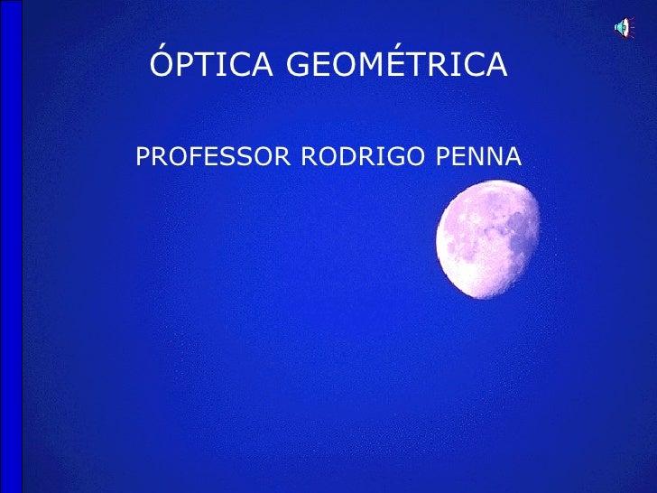 Reflexão e Espelhos - Conteúdo vinculado ao blog      http://fisicanoenem.blogspot.com/