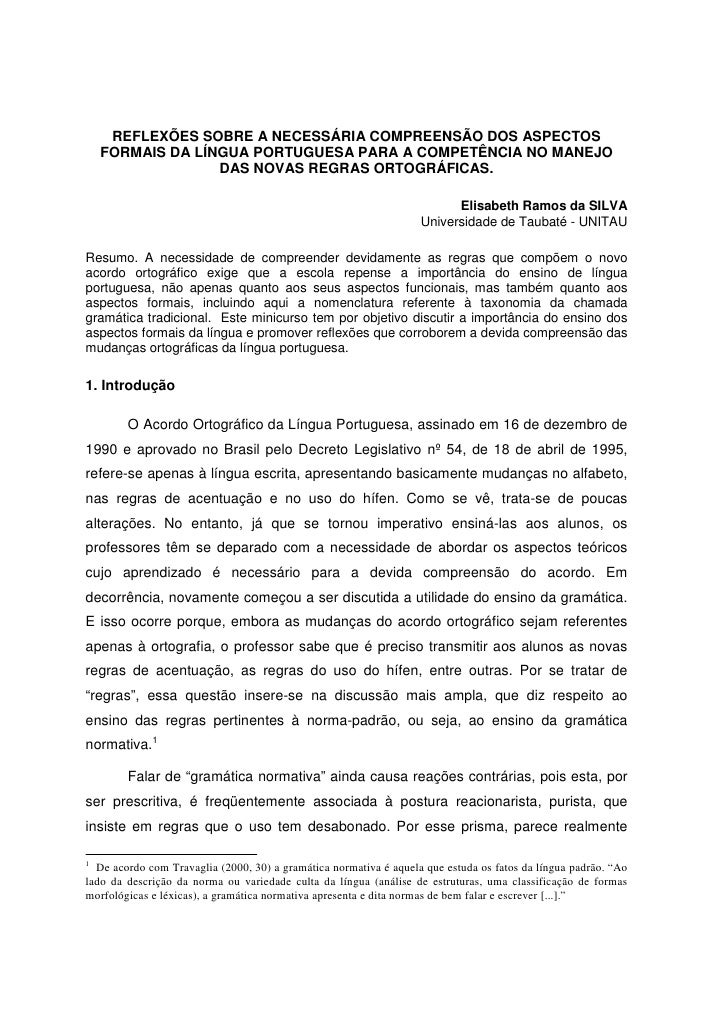 REFLEXÕES SOBRE A NECESSÁRIA COMPREENSÃO DOS ASPECTOS    FORMAIS DA LÍNGUA PORTUGUESA PARA A COMPETÊNCIA NO MANEJO        ...
