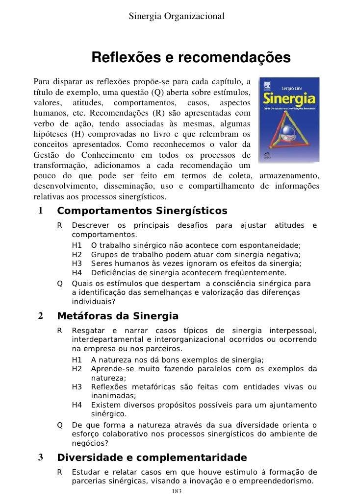 Sinergia Organizacional                 Reflexões e recomendações Para disparar as reflexões propõe-se para cada capítulo,...