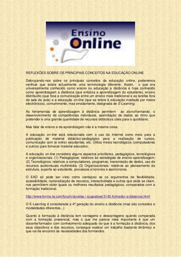 REFLEXÕES SOBRE OS PRINCIPAIS CONCEITOS NA EDUCAÇÃO ONLINEDebruçando-nos sobre os principais conceitos da educação online,...
