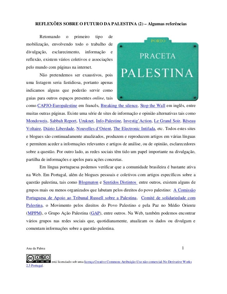 REFLEXÕES SOBRE O FUTURO DA PALESTINA (2) – Algumas referências          Retomando       o    primeiro       tipo     demo...