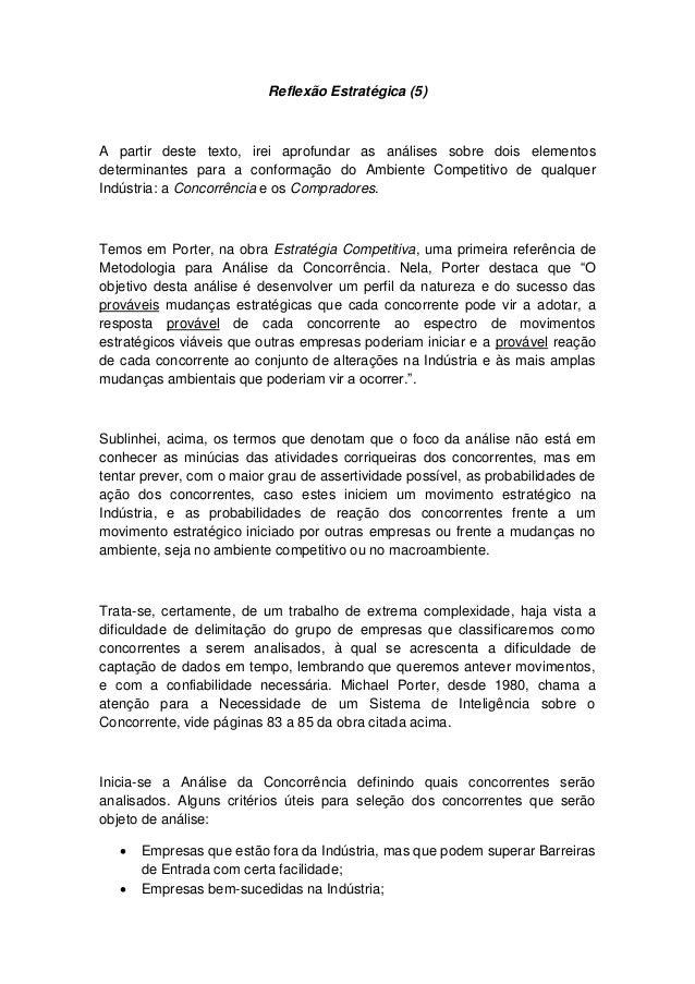 Reflexão Estratégica (5)  A partir deste texto, irei aprofundar as análises sobre dois elementos determinantes para a conf...