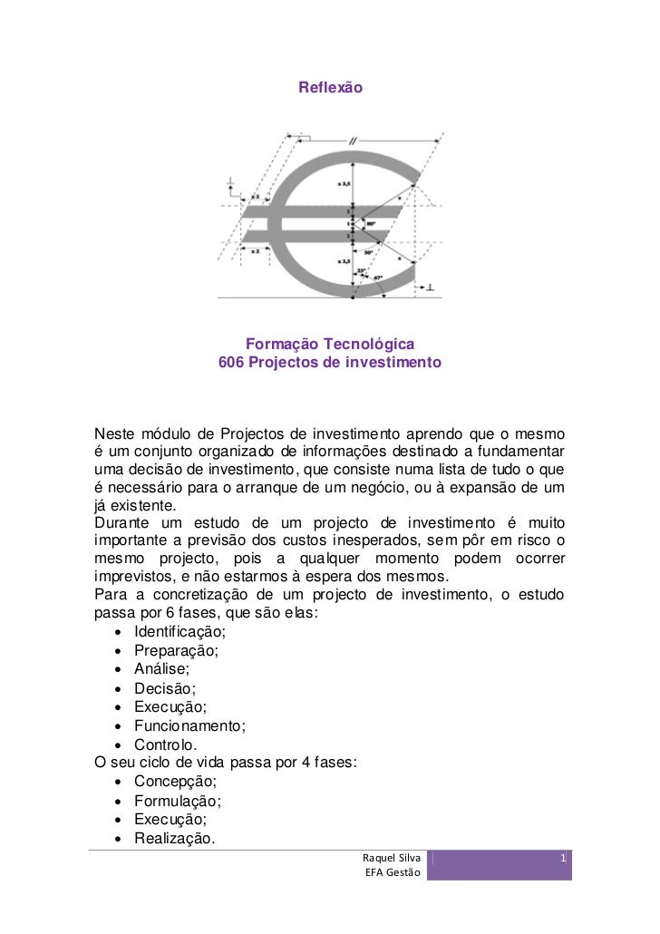 Reflexão                    Formação Tecnológica                 606 Projectos de investimentoNeste módulo de Projectos de...