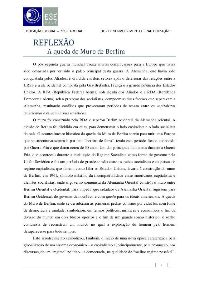 EDUCAÇÃO SOCIAL – PÓS LABORAL                  UC - DESENVOLVIMENTO E PARTICIPAÇÃO     REFLEXÃO              A queda do Mu...