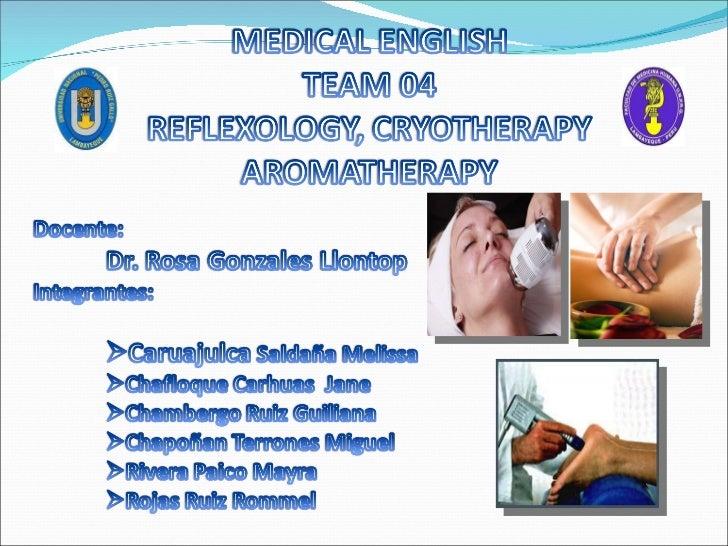Reflexologia , aromaterapia y crioterapia